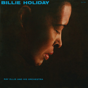Billie Holiday With Ray Ellis And His Orchestra album