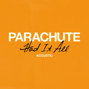 Had It All (Acoustic)