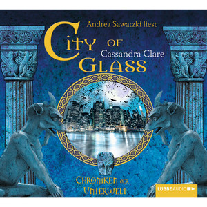 City of Glass (Bones III) - Chroniken der Unterwelt Audiobook