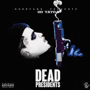 Dead Presidents (Deluxe)