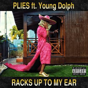 Racks Up to My Ear