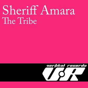The Tribe by Sheriff Amara