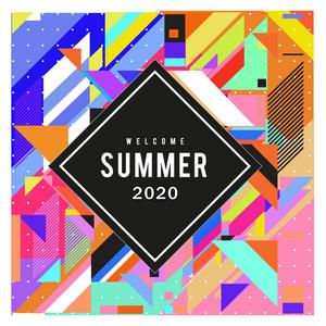 Welcome Summer 2020