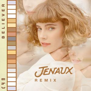 Believer (Jenaux Remix)