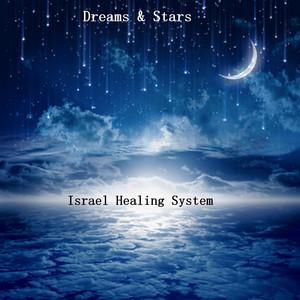 Dreams & Stars by Israel Healing System