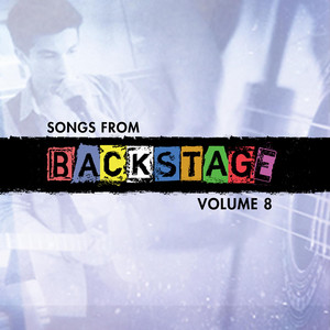 Songs from Backstage, Vol. 8