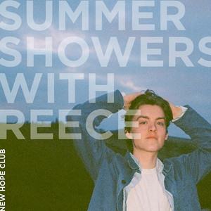 Summer Showers with Reece