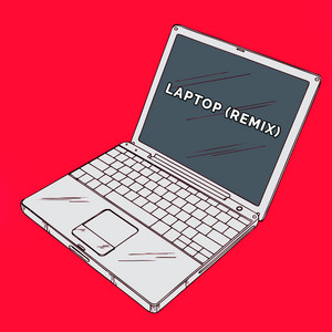 Laptop (Remix)