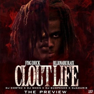 Clout Life (The Preview)