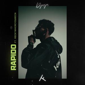 Rapido by DJEZJA, Rockywhereyoubeen