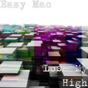 Lose My High