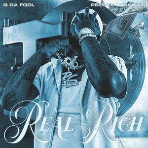 Real Rich ft. Peewee Longway