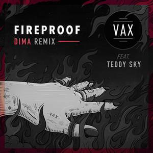 Fireproof (feat. Teddy Sky) [DIMA Remix]
