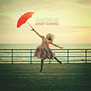 Anchor - Mindy Gledhill