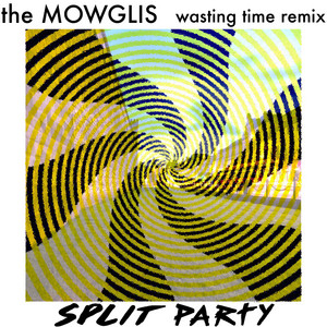 Wasting Time (Split Party Remix)