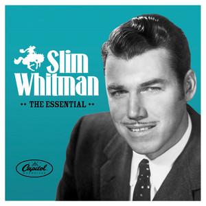 The Essential Slim Whitman album