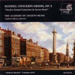 Concerto Grosso, Op. 6, No. 03 in E Minor (HWV 321): Polonaise by George Frideric Handel, Academy of Ancient Music, Andrew Manze