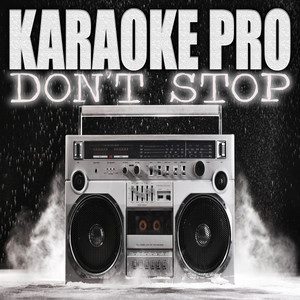 Don't Stop (Originally Performed by Megan Thee Stallion and Young Thug) - Instrumental Version