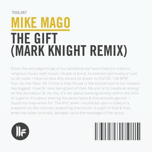 The Gift (Mark Knight Remix)