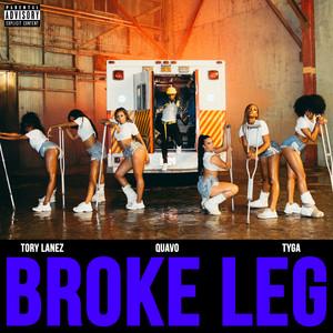 Broke Leg (with Quavo & Tyga)