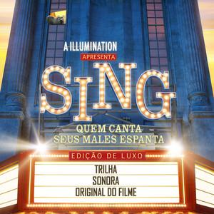 Sing Quem Canta Seus Males Espanta (Trilha Sonora Original Do Filme Edicao De Luxo)