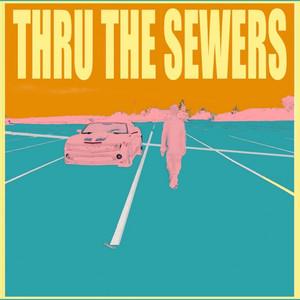 Thru the Sewers album