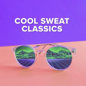 Cool Sweat Classics