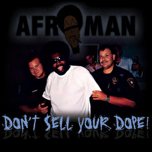 Don't Sell Your Dope