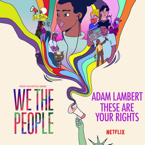 """These Are Your Rights (from the Netflix Series """"We The People"""")"""