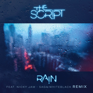 Rain (feat. Nicky Jam) [Saga WhiteBlack Remix]