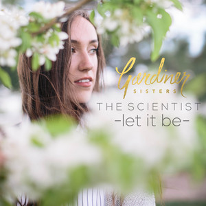 The Scientist / Let It Be