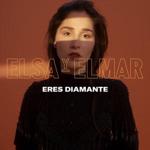 Eres Diamante - Elsa Y Elmar