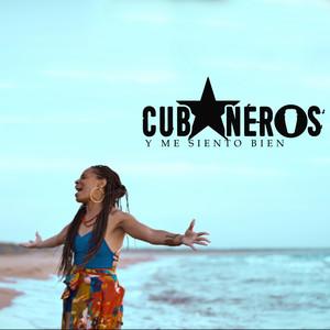 Y Me Siento Bien by Cubaneros