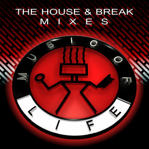 The House & Break Mixes