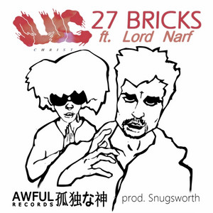 27 Bricks (Flip It) [feat. Lord Narf]