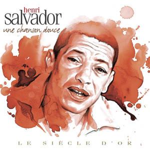 Henri Salvador - Le Siècle d'Or: une chanson douce album