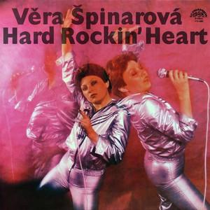 Věra Špinarová - Hard Rockin' Heart