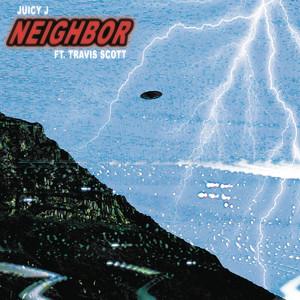 Neighbor (feat. Travis Scott)
