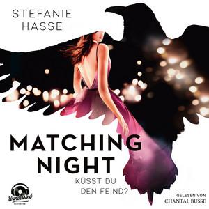 Küsst du den Feind? - Matching Night, Band 1 (ungekürzt) Audiobook