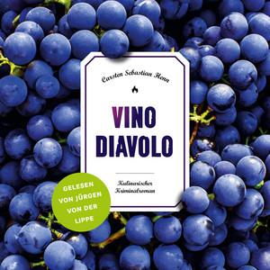 Vino Diavolo (Kulinarischer Kriminalroman) Audiobook