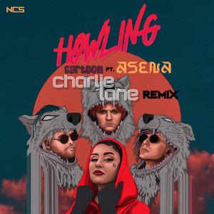 Howling (Charlie Lane Remix)