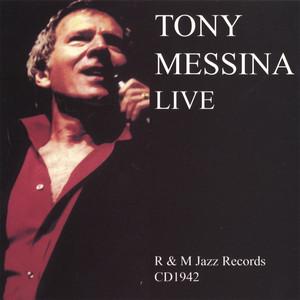 Tony Messina Live album