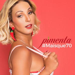 Pimenta #Maisque70