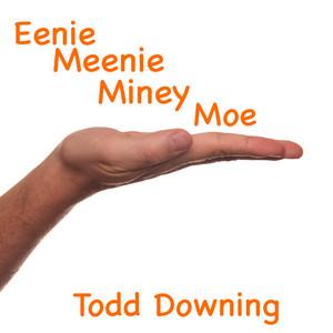 Eenie Meenie Miney Moe