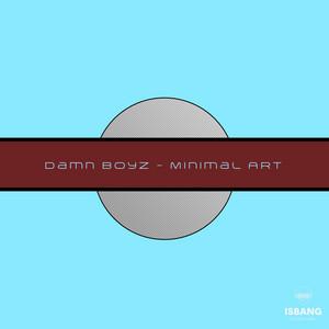 Minimal Art by Damn Boyz