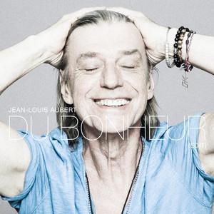 Du bonheur (Edit) by Jean-Louis Aubert