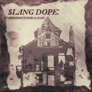 Slang Dope
