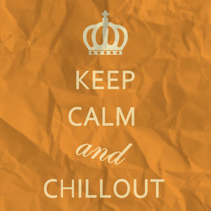 Keep Calm and Chillout album