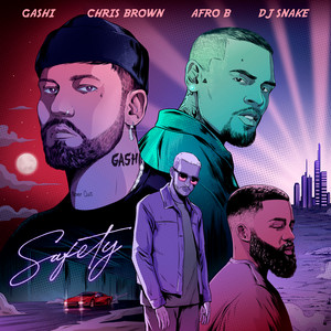 Safety 2020 (feat. Chris Brown, Afro B & DJ Snake) cover art