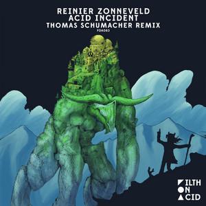 Acid Incident - Thomas Schumacher Remix cover art